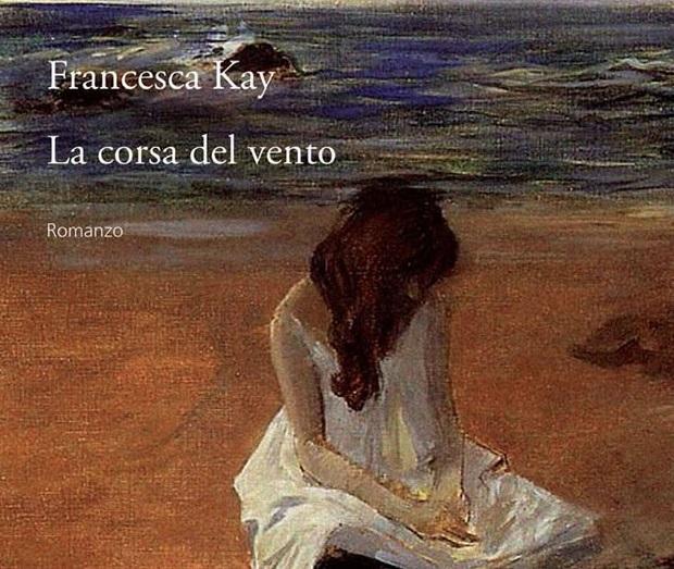 La Corsa del Vento – Francesca Kay