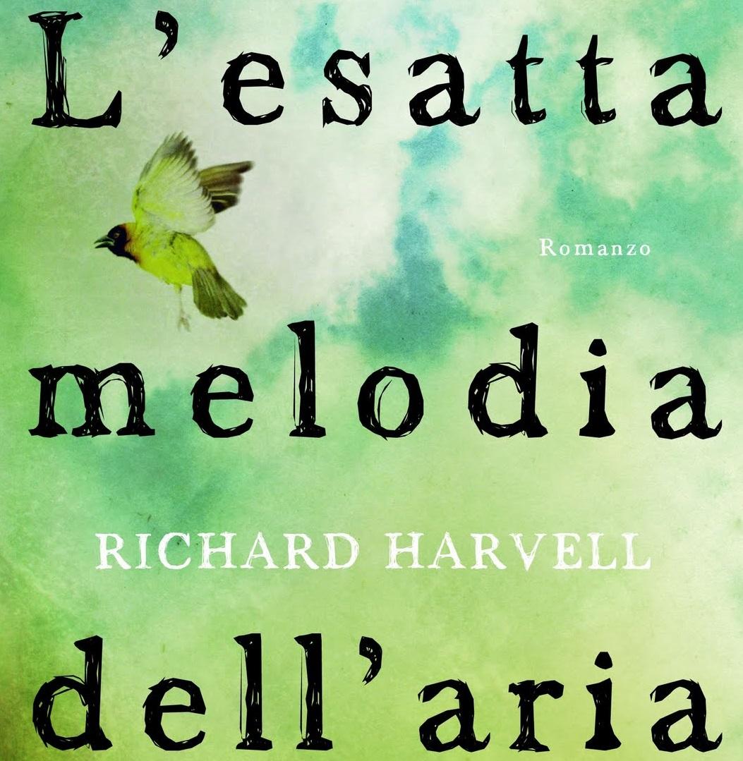 L'Esatta Melodia dell'Aria – Richard Harvell