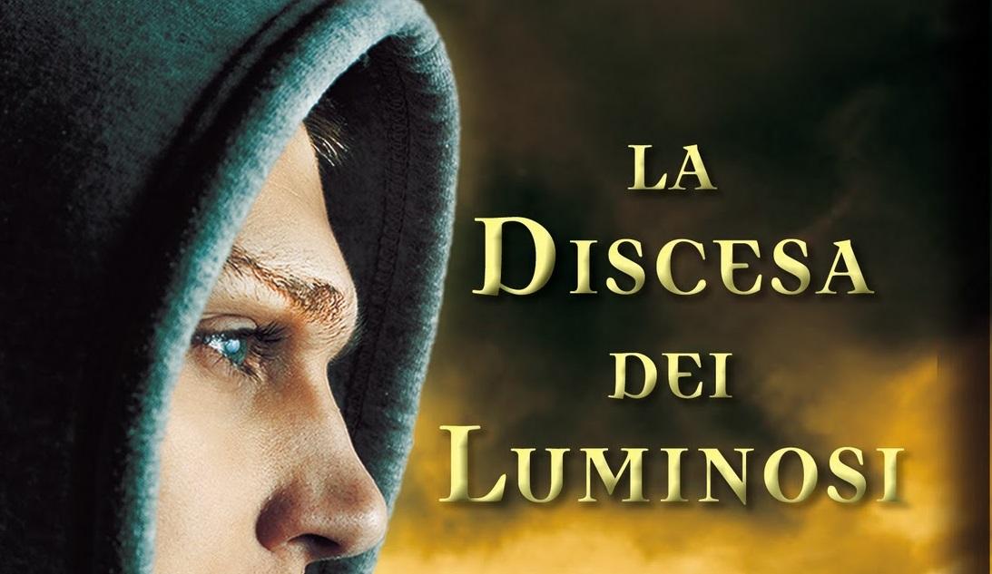 La discesa dei luminosi – Ilenia Provenzi e Francesca Silvia Loiacono