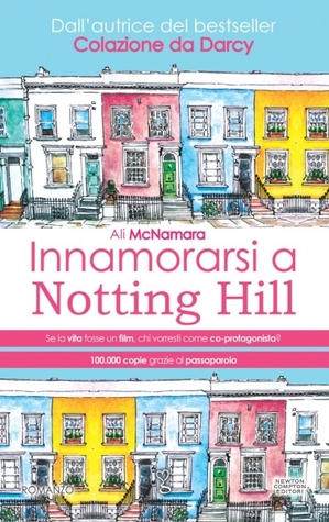 Innamorarsi a Notting Hill – Ali McNamara