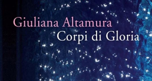 Corpi di Gloria – Giuliana Altamura