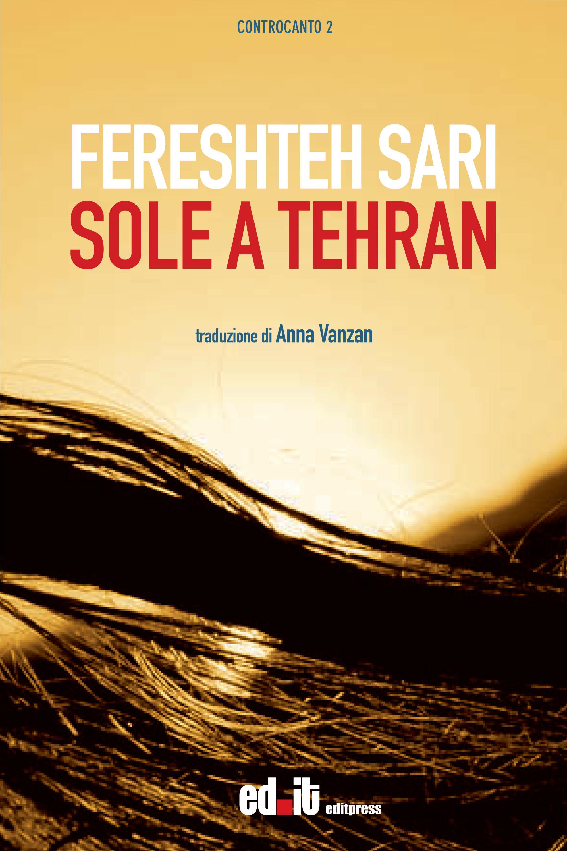 Sole a Tehran – Fereshteh Sari