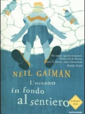 L'oceano in fondo al sentiero – Neil Gaiman