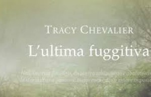 L'ultima fuggitiva – Tracy Chevalier