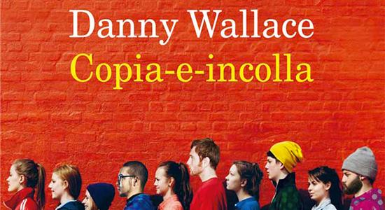 Copia-e-incolla – Danny Wallace