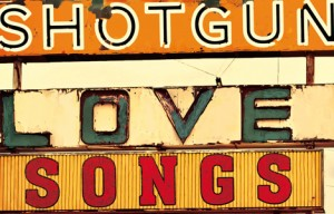 Shotgun Lovesongs – Nickolas Butler